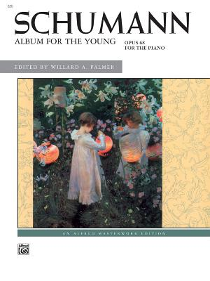 Album for the Young By Schumann, Robert (COP)/ Palmer, Willard A. (EDT)
