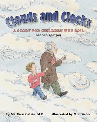 Clouds and Clocks By Galvin, Matthew/ Weber, M. S. (ILT)